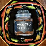 mexicali dry rub in jar