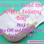 how to build the perfect toiletry bag