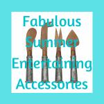 summer entertaining accessories