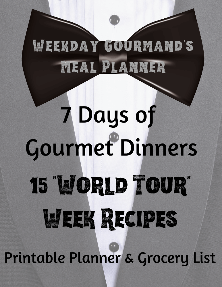 weekday gourmand's meal planner